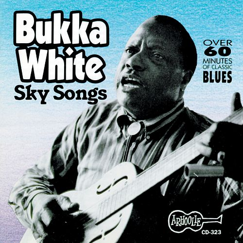 Sky Songs by Bukka White