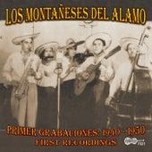 Primer Grabaciones: 1940-1950, First Recordings by Los Montaneses Del Alamo
