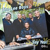 Say Yes! by The Lee Boys