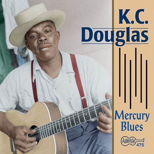 Mercury Blues by K.C. Douglas