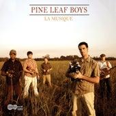 La Musique by Pine Leaf Boys