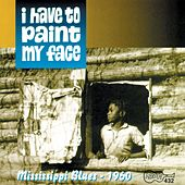 I Have To Paint My Face by Various Artists