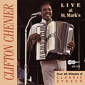 Live At St. Mark's by Clifton Chenier