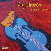 Stop & Listen by Suzy Thompson