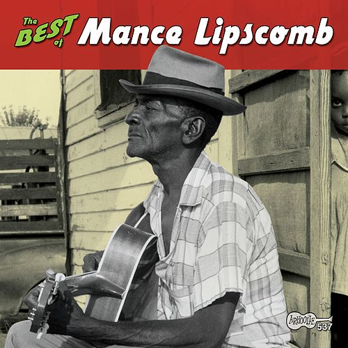 The Best of Mance Lipscomb by Mance Lipscomb