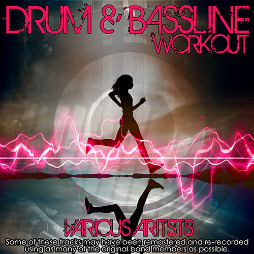 Drum & Bassline Workout by Various Artists