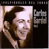 Inolvidables del tango vol.2 by Carlos Gardel