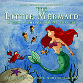 The Little Mermaid & Other Childrens Favourites by The Main Street Band