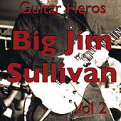 Guitar Heroes – Big Jim Sullivan Vol 2 by Jim Sullivan