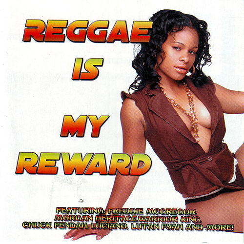 Reggae Is My Reward by Various Artists