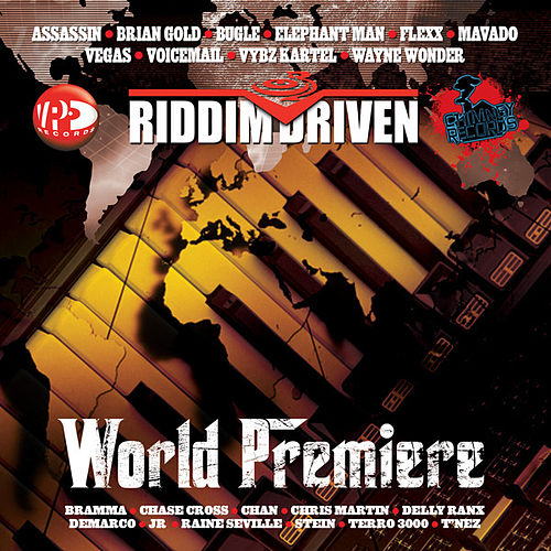 Riddim Driven: World Premiere by Various Artists