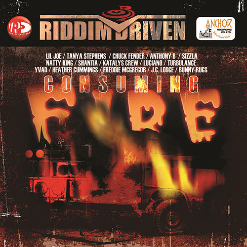 Riddim Driven - Consuming Fire by Various Artists