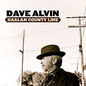 Harlan County Line - Single by Dave Alvin