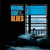 Wrong Side Of The Blues by Trampled Under Foot