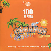 Cubanos - 100 Hits Collection by Various Artists