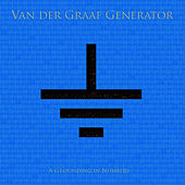 A Grounding In Numbers by Van Der Graaf Generator
