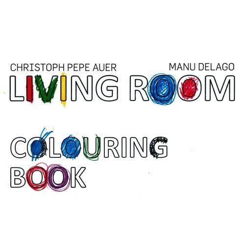 Colouring Book (Bonus Version) by Living Room