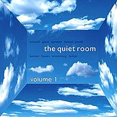 The Quiet Room, Vol. 1 by Various Artists
