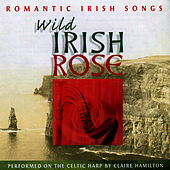 Wild Irish Rose, Vol. 2 by Claire Hamilton