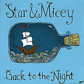 Back To The Night by Star & Micey