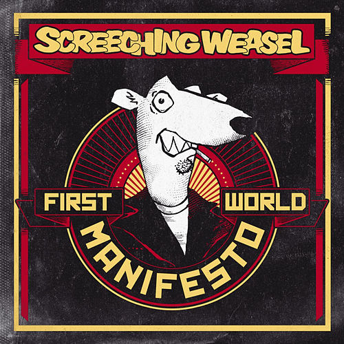First World Manifesto by Screeching Weasel