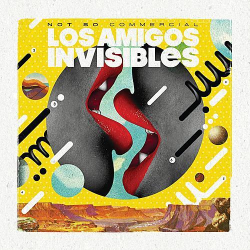 Not So Commercial by Los Amigos Invisibles