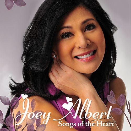Songs Of The Heart by Joey Albert