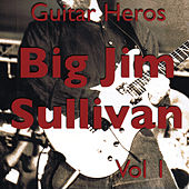 Guitar Heroes – Big Jim Sullivan Vol 1 by Jim Sullivan