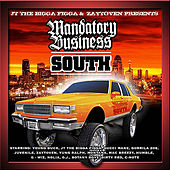 Mandatory Business South by Various Artists