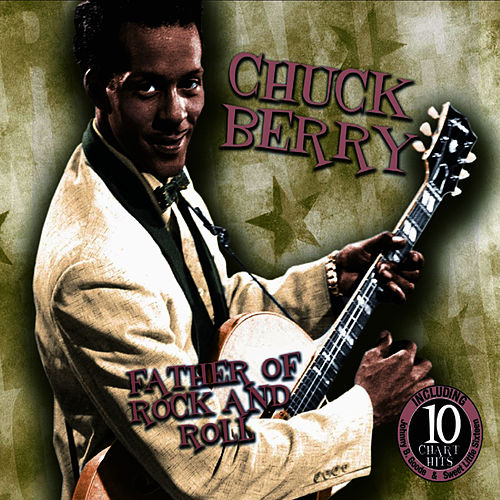 Father of Rock & Roll by Chuck Berry
