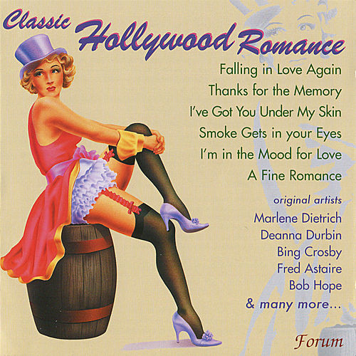 Classics of Hollywood Romance by Various Artists