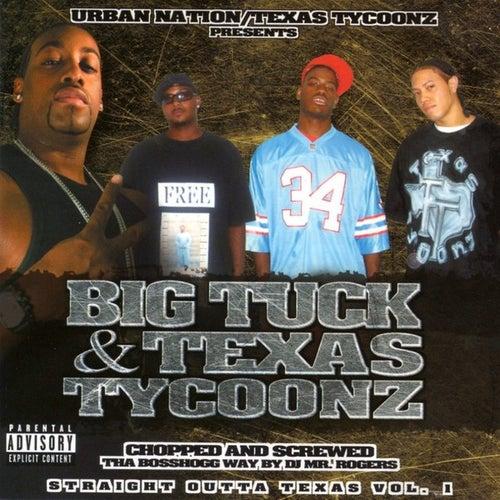 Straight Outta Texas Vol. 1 [Screwed] by Big Tuck