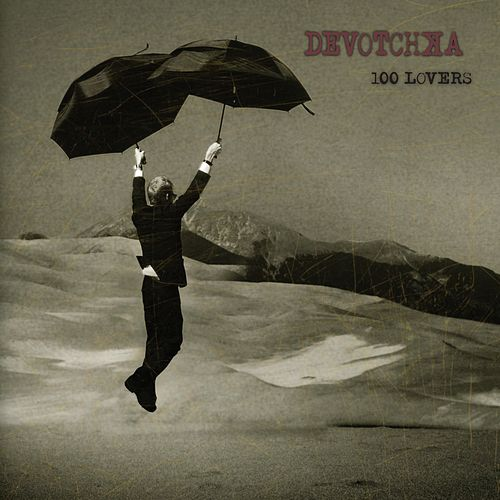 100 Lovers by DeVotchKa