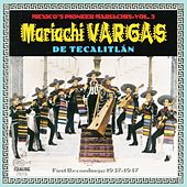 Their First Recordings: 1937-1947 by Mariachi Vargas de Tecalitlan