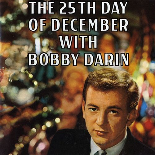 25th Day Of December With Bobby Darin by Bobby Darin