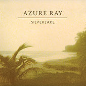 Silverlake Single by Azure Ray