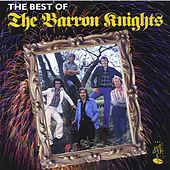 The Best Of The Barron Nights by The Barron Knights