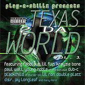Texas 2 Da World Vol. 1 by Play-N-Skillz