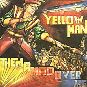 Them A Mad Over Me by Yellowman