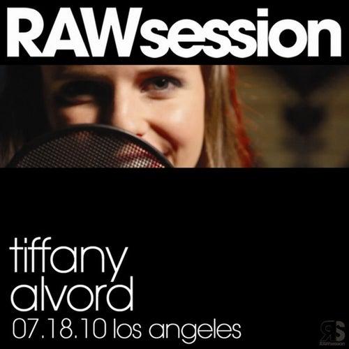 Tiffany Alvord RAWsession - 7.18.10 Los Angeles by Tiffany Alvord