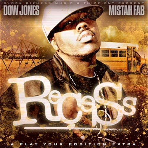 The Recess by Mistah Fab