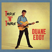 Twistin' 'N' Twangin' (With Bonus Tracks) by Duane Eddy