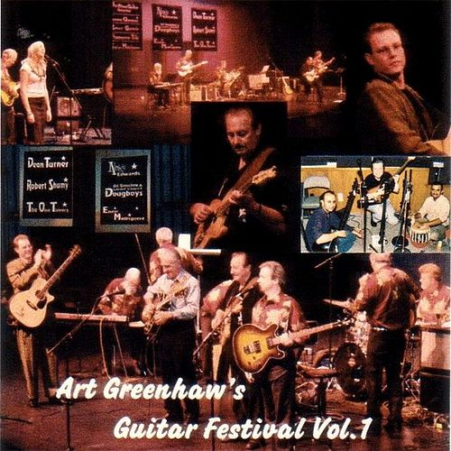 The Light Crust Doughboys - Art Greenhaw Guitar Festival by Various Artists