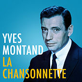 La Chansonnette by Yves Montand