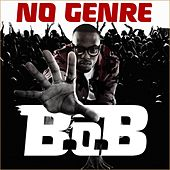 No Genre by B.o.B