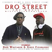 Dro Street by Young Dro