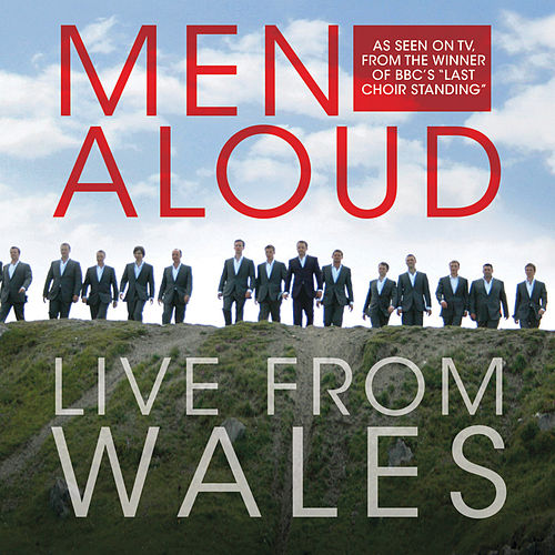 Live From Wales by Men Aloud