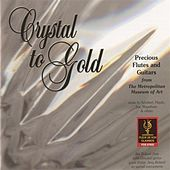 Crystal to Gold by Various Artists