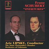Schubert: Overtures by Arie Lipsky