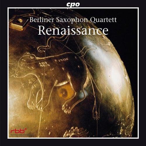 Renaissance by Berlin Saxophone Quartet